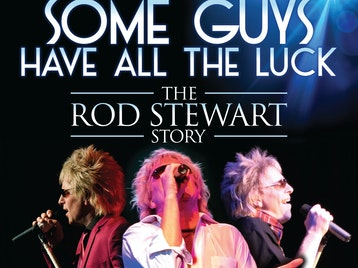 Some Guys Have All The Luck (The Rod Stewart Story) picture