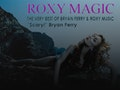 Bryan Ferry Tribute: Roxy Magic event picture