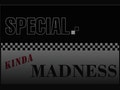 Special Kinda Madness event picture