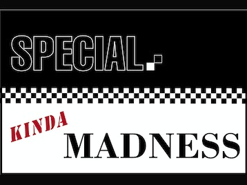 Special Kinda Madness picture