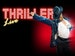 Thriller - Live! (Touring) event picture