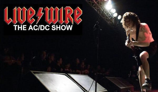 Livewire AC/DC Tour Dates