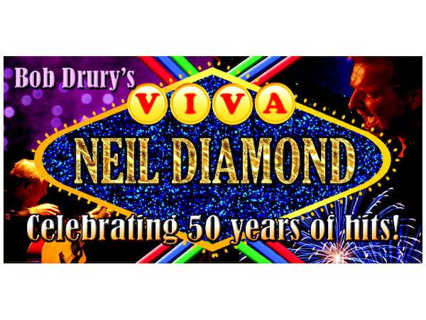 Viva Neil Diamond Tour Dates