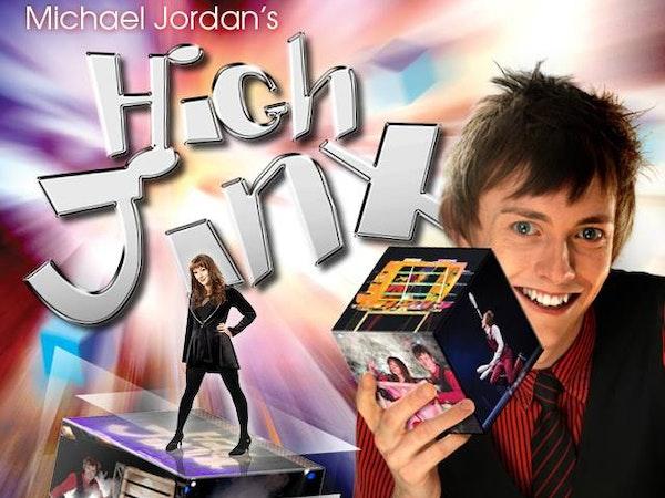 The High Jinx Show