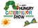 The Very Hungry Caterpillar Show (Touring)