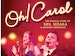Oh! Carol - The Sedaka Songbook event picture