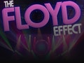 The Music of Pink Floyd: The Floyd Effect - The Pink Floyd Tribute event picture