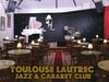 Toulouse Lautrec - Jazz & Cabaret Club photo