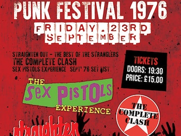 A 40th Anniversary Tribute To The Punk Festival 1976: Straighten Out, The Complete Clash, Sex Pistols Experience, Sex Pistols Experience, Lizzie & The Banshees, Broken Hearts picture