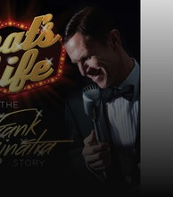 That's Life - The Frank Sinatra Story artist photo