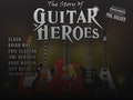 The Story Of Guitar Heroes event picture