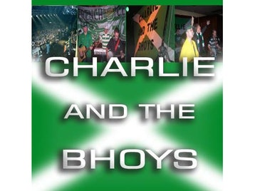 Live In Liverpool : Charlie And The Bhoys picture