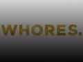 Whores. event picture