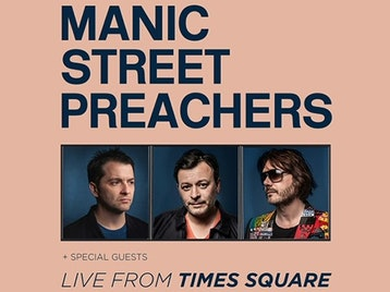 Live From Times Square: Manic Street Preachers, The Cribs, Public Service Broadcasting, Dream Wife, The Old Pink House picture