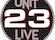 Unit 23 Live