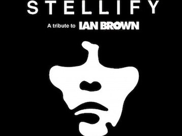Stellify - A Tribute To Ian Brown picture