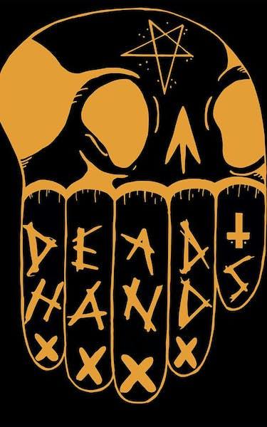 Dead Hands Tour Dates
