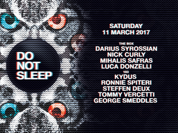 Do Not Sleep: Darius Syrossian, Nick Curly, Milhalis Safras, Luca Donzelli, Kydus, Ronnie Spiteri, Steffan Deux, Tommy Vercetti, George Smeddles picture