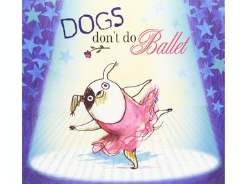 Dogs Don T Do Ballet Show