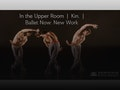 In The Upper Room Mixed Programme: Birmingham Royal Ballet event picture