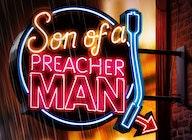 Son Of A Preacher Man (Touring) artist photo