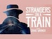 Strangers On A Train (Touring) event picture