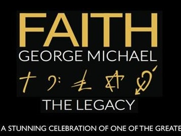 Faith - The George Michael Legacy picture