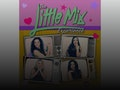 The Little Mix Experience event picture
