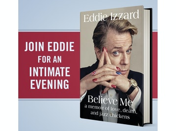 Believe Me, A Memoir Of Love, Death, And Jazz Chickens: Eddie Izzard picture