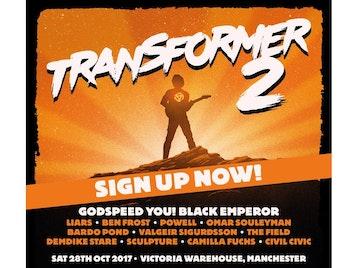 Transformer 2: Godspeed You! Black Emperor, Liars, Ben Frost, Powell, Omar Souleyman, Bardo Pond, Valgeir Sigurdsson, The Field, Demdike Stare, Sculpture, Camilla Fuchs, Civil Civic picture