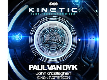Rong Presents Kinetic Global Trance Gathering 2017: Paul Van Dyk, John O'Callaghan, Simon Patterson, Giuseppe Ottaviani, John Askew, Menno De Jong, Reorder, Chris Schweizer, Craig Connelly, One Second Closer, Driftmoon, Neptune Project, Scott Bond, Signum, 2nd Phase, A.R.D.I., Allan Morrow, Allen Watts, Ciaran Mcauley, Cold Blue, Dan Dobson, Daniel Skyver, David Rust, James Cottle, Jase Thirlwall, Liam Wilson, Shugz, Ucast, Alex Ryan, B.Viss, Darren Taylor, Maria Healy, Jamie Cooper, Pete Bromage, Sam Mitcham, See O See picture