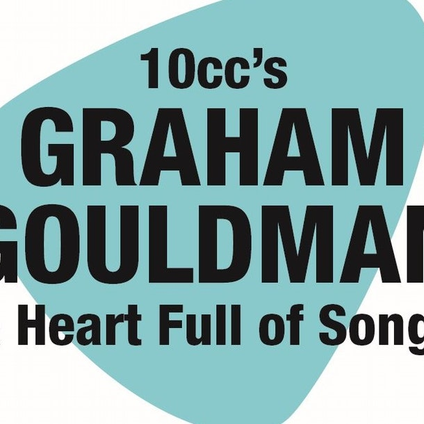 10cc's Graham Gouldman & Heart Full Of Songs