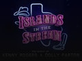 Islands In The Stream - The Music Of Dolly Parton & Kenny Rogers (Touring) event picture