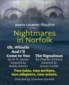 Flyer thumbnail for Nightmares in Norfolk : North Country Theatre Company