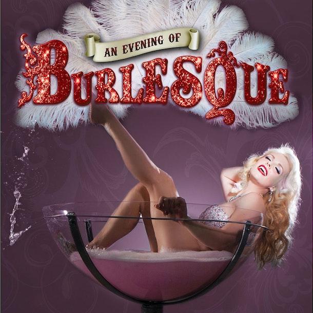 An Evening Of Burlesque Tour Dates