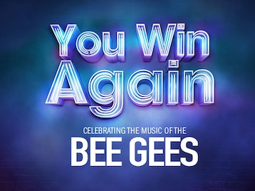 You Win Again - Celebrating The Music Of The Bee Gees (Touring) artist photo