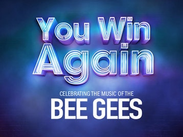You Win Again - Celebrating The Music Of The Bee Gees (Touring) picture