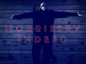 Morrissey Indeed picture