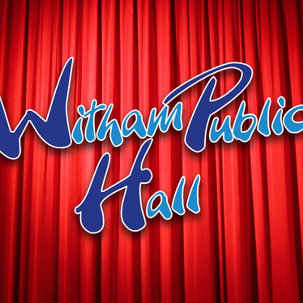 Witham Public Hall Events
