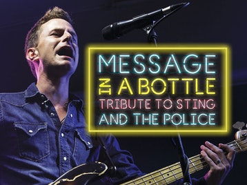 Message In A Bottle - A Tribute To The Police picture