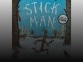 Stick Man (Touring) event picture