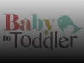 Baby To Toddler event picture