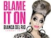 Blame It On Bianca Del Rio event picture