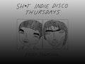 Sh*t Indie Disco Thursdays event picture