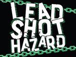 Lead Shot Hazard artist photo
