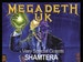 Megadeth UK, ShamterA event picture