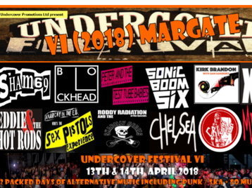 Undercover Festival VI : The Blockheads, Sex Pistols Experience, Eddie And The Hot Rods, XSLF, Church Of Eon, Hazard, Russ Crimewave, Sham 69 (Original 1977 Line-Up), Chelsea, Peter And The Test Tube Babies, Crisis, The Warriors, No Lip, R.ED religion equalsdecay, Scandal (Street Punk)l, GYB, Roddy Radiation & The Skabilly Rebels, Sonic Boom Six, The Witchdoktors, King Punch, Skaciety, The Commited, Kirk Brandon, Big Boy Tomato, Pussycat & The Dirty Johnsons, East Town Pirates, Andy Blade (Eater), Stone Heroes, Surgery Without Research, The Fanzines, Nuffin, Rage DC picture