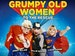 Grumpy Old Women Live: To The Rescue event picture