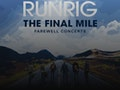 The Final Mile: Runrig event picture