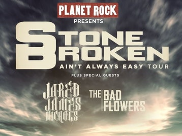 Planet Rock Presents: Stone Broken, Jared James Nichols, The Bad Flowers picture